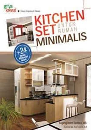 Jual Buku Kitchen Set Untuk Rumah Minimalis Griya Kreasi