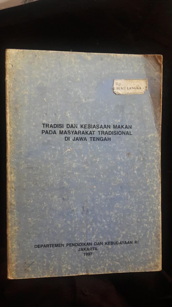 Jual TRADISI DAN KEBIASAAN MAKAN PADA MASYARAKAT TRADISIONAL DI JAWA TENGAH Jakarta Timur Buku Desa Seni Tmii