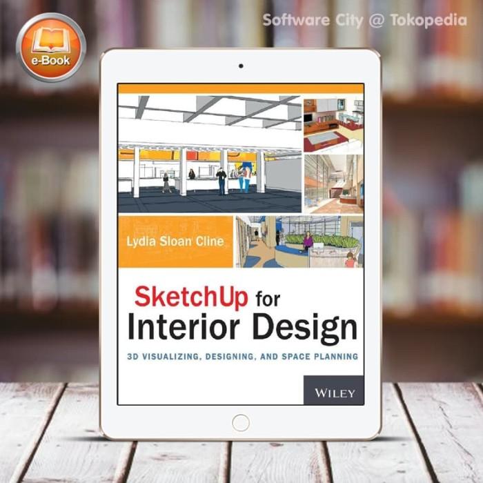 Jual Ebook Tutorial Sketchup For Interior Design Kota Malang Software City Tokopedia