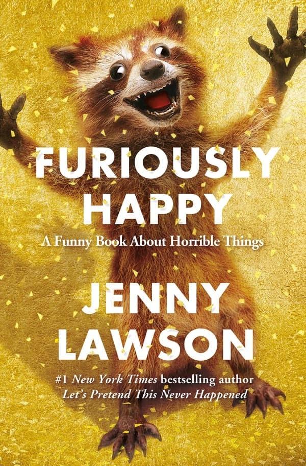 harga Furiously happy: a funny book about horrible things [ebook/e-book] Tokopedia.com