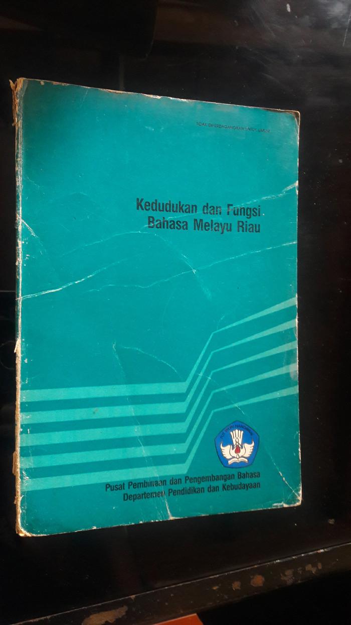 Jual KEDUDUKAN DAN FUNGSI BAHASA MELAYU RIAU Jakarta Timur Buku Desa Seni Tmii