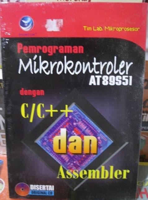 harga Buku pemrograman mikrokontroler at89s51 dengan c/c++ dan assembler Tokopedia.com