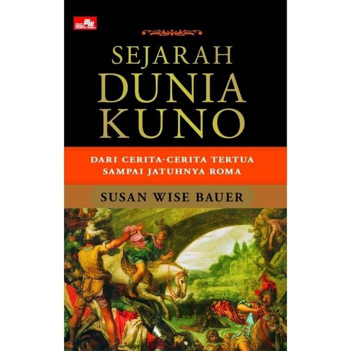 harga Buku sejarah dunia kuno - dari cerita2 tertua sampai jatuhnya roma. Tokopedia.com