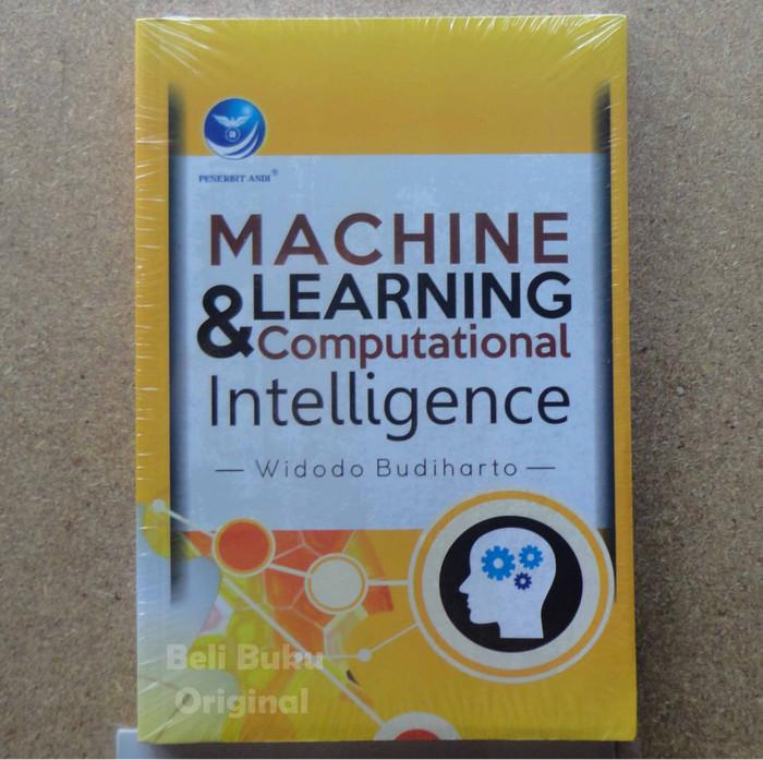 harga Buku machine learning and computational intelligence Tokopedia.com