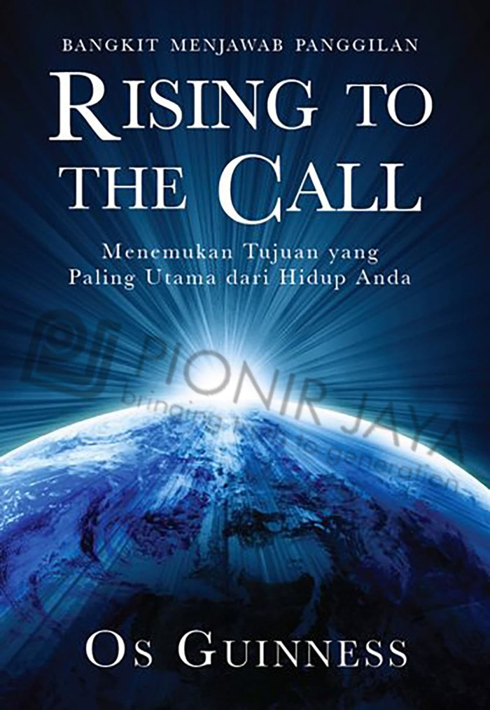 Foto Produk Rising To The Call - Os Guinness dari CV Pionir Jaya