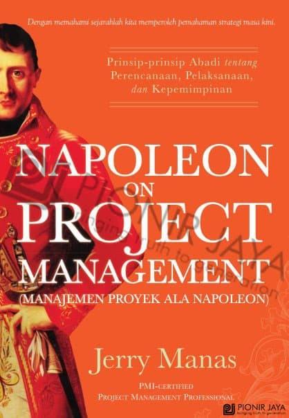 Foto Produk Napoleon On Project Management - Jerry Manas dari CV Pionir Jaya