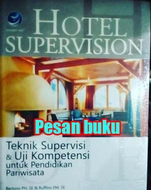 harga Buku hotel supervision : teknik supervisi dan uji kompetensi untuk pen Tokopedia.com