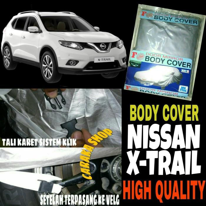 harga Body cover nissan x-trail sarung penutup bodi mobil nisan xtrail Tokopedia.com