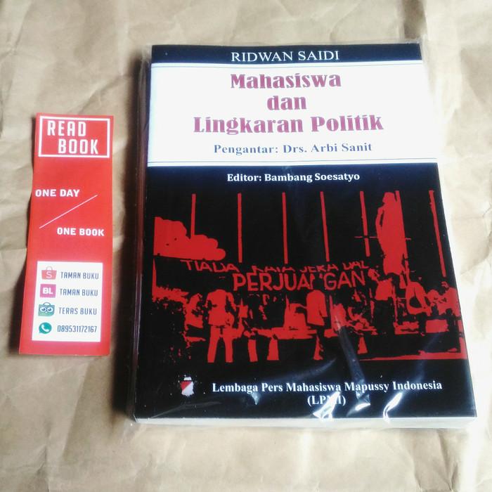 Mahasiswa Dan Lingkaran Politik by Ridwan Saidi