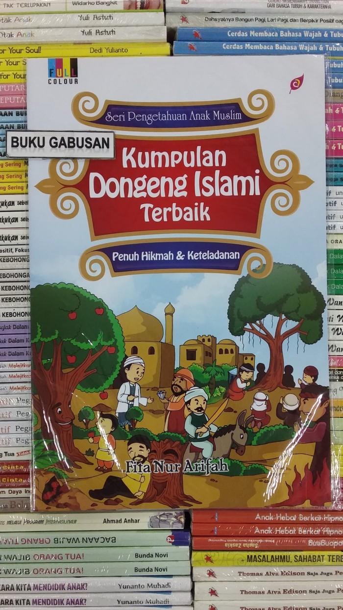 Jual BUKU SERI PENGETAHUAN ANAK MUSLIM KUMPULAN DONGENG ISLAMI ORI In Kab Bantul Bukugabusan