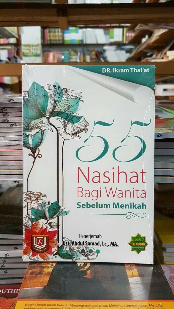 Jual 55 Nasehat Bagi Wanita Sebelum Menikah Buku Terjemahan Ust Abdul Somad Jakarta Barat Rita Books