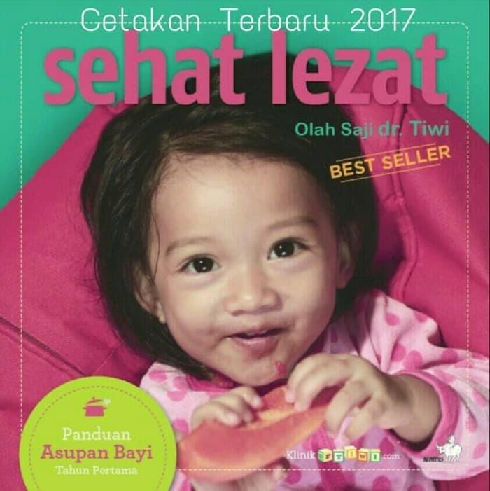 harga Buku mpasi   sehat lezat: olah saji dr. tiwi - panduan asupan bayi Tokopedia.com