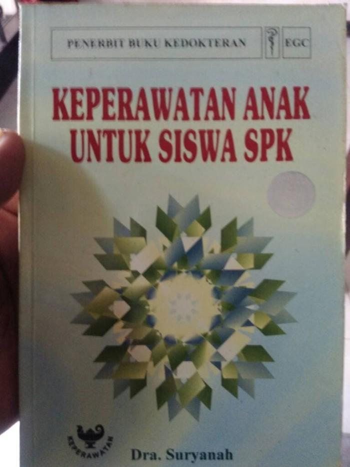 harga Keperawatan anak untuk siswa spk - dra. suryanah Tokopedia.com