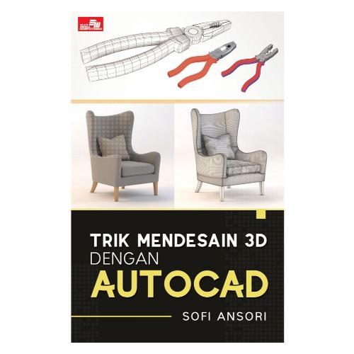 harga Trik mendesain 3d dengan autocad Tokopedia.com