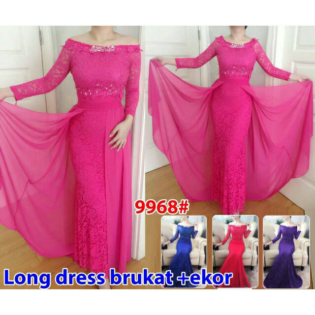 harga Longdress brukat + ekor 9968# long dress pesta import Tokopedia.com