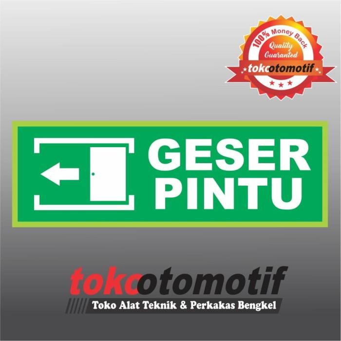 Jual Sticker Safety Sign K3 Tanda Arah Geser Pintu - Kota