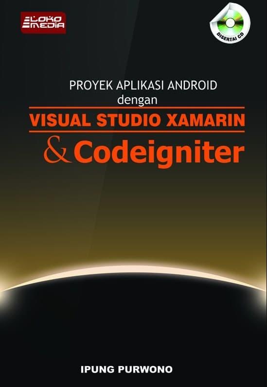 harga Buku android dengan visual studio xamarin dan codeigniter Tokopedia.com