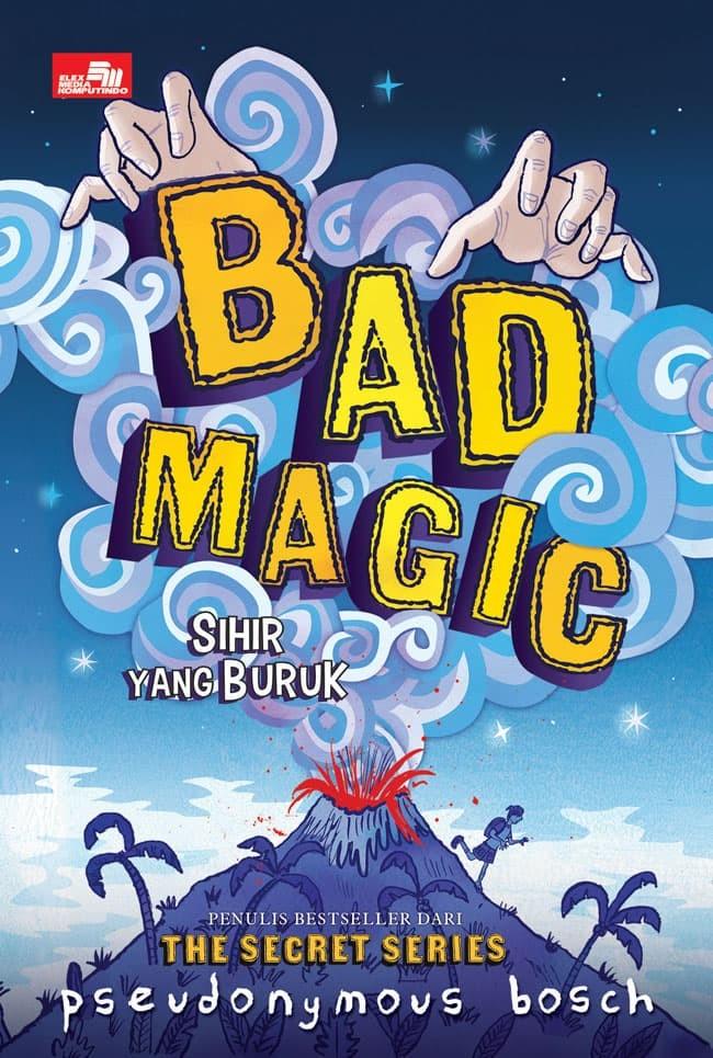 Foto Produk Bad Magic (Sihir yang Buruk) - Pseudonymous Bosch - Elex Media dari Republik Fiksi