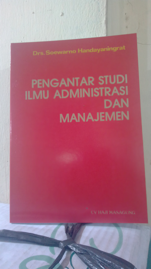 harga Murah...pengantar studi ilmu administrasi dan manajemen ( soewarno ) Tokopedia.com
