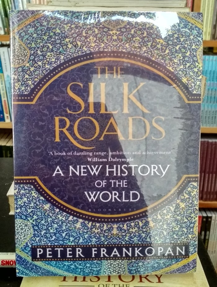 harga The silk roads - peter frankopan Tokopedia.com