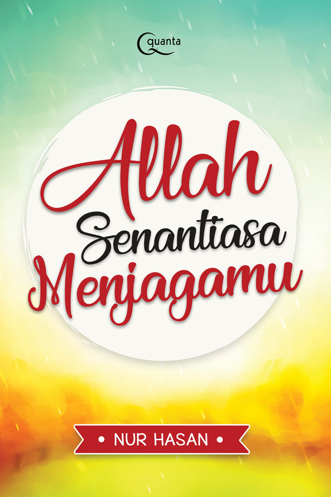 Jual Allah Senantiasa Menjagamu Oleh Nurhasanah Kab Kudus Santoso Jaya Bookstore Tokopedia