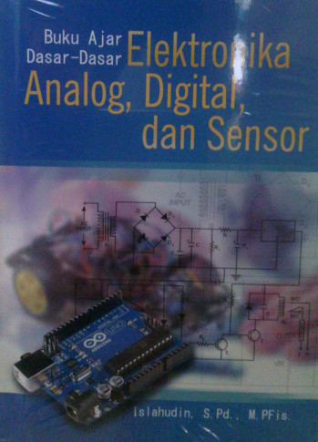 Elektronika Analog, Digital, dan Sensor