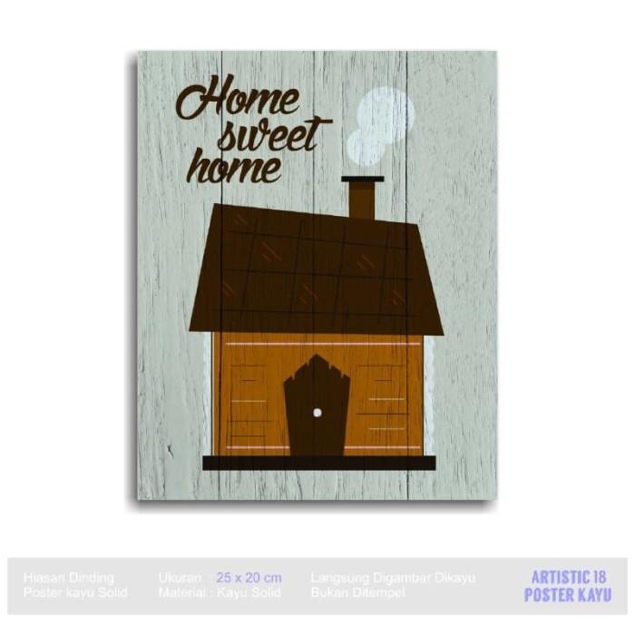 Pajangan Dinding Poster kayu RUSTIC Artistic18 Home Sweet Home Brown