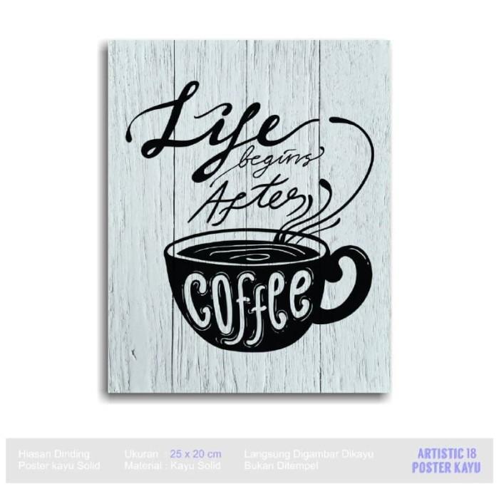 harga Wall decor poster kayu rustic artistic18 life begins after acup coffee Tokopedia.com