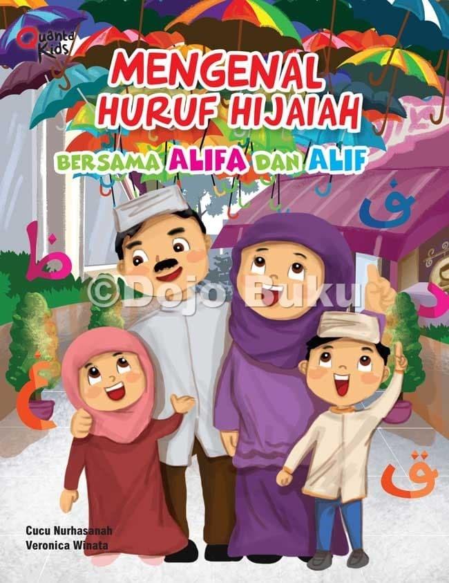 Jual Mengenal Huruf Hijaiah Bersama Alifa Dan Alif By Cucu Nurhasanah Kota Tangerang Dojo Buku Tokopedia