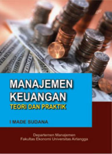 Buku manajemen keuangan teori dan praktik - i made sudana ...