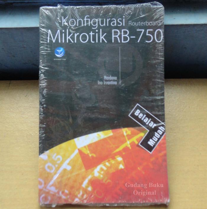 harga Buku belajar mudah: konfigurasi routerboard mikrotik rb-750 Tokopedia.com