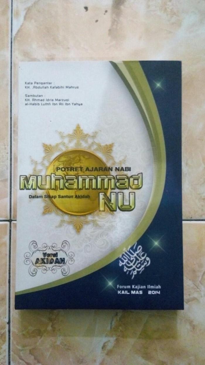 Jual Promo Buku POTRET AJARAN NABI MUHAMMAD DALAM SIKAP SANTUN AQIDAH NU Kab Kediri Nanda Bookstore