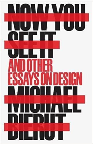harga Now you see it and other essays on design - michael bierut Tokopedia.com