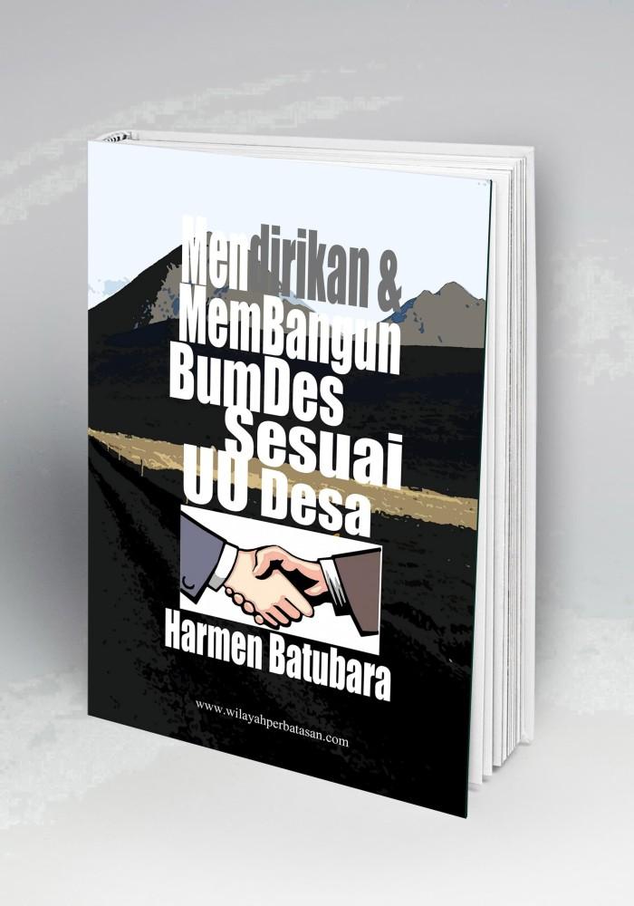 Foto Produk Mendirikan & Membangun BumDes Sesuai UU dari Buku Perbatasan