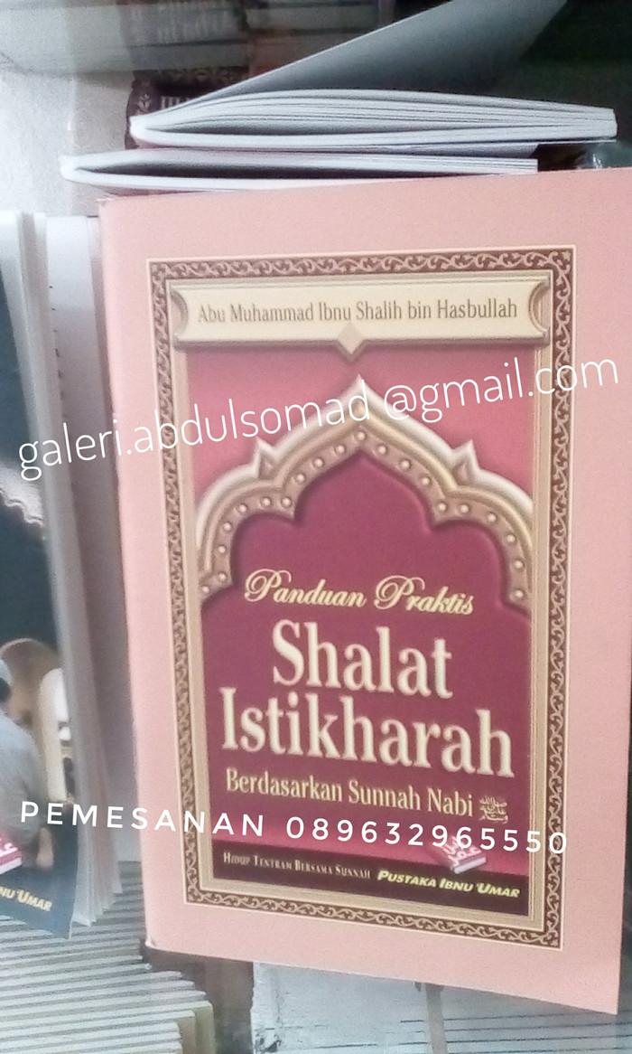 Jual PANDUAN PERAKTIS SHALAT ISTIKHARAH Kota Bekasi Galeri Abdul Somad SJ
