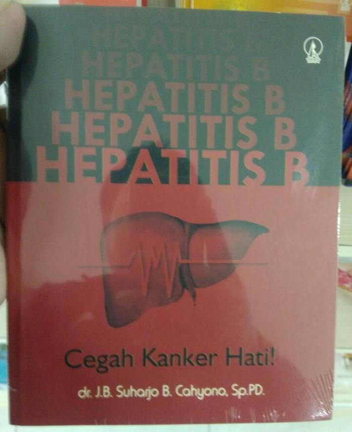 harga Hepatitis b cegah kanker hati - dr. j.b. suharjo b Tokopedia.com