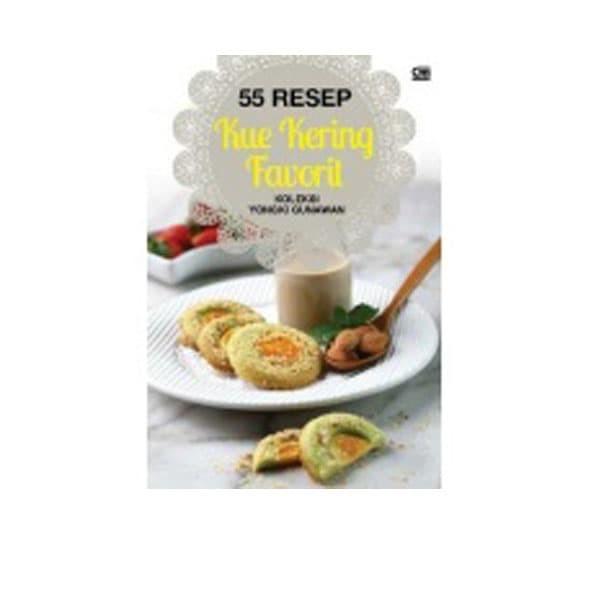 harga 55 resep kue kering favorit koleksi yongki gunawan Tokopedia.com