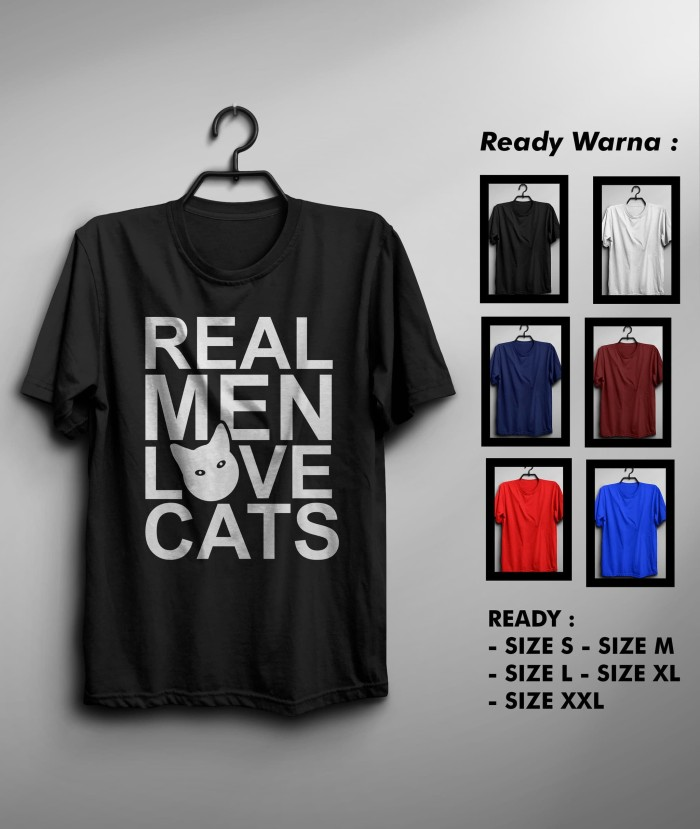 Kaos Real Men Love Cats Murah Keren