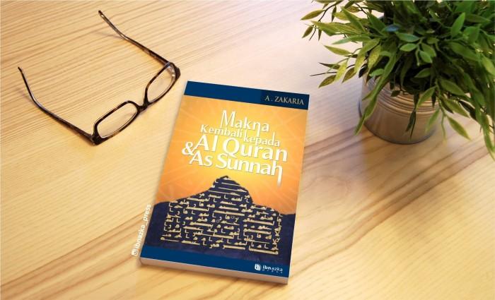 harga Buku makna kembali kepada quran & sunnah - buku karya aceng zakaria Tokopedia.com