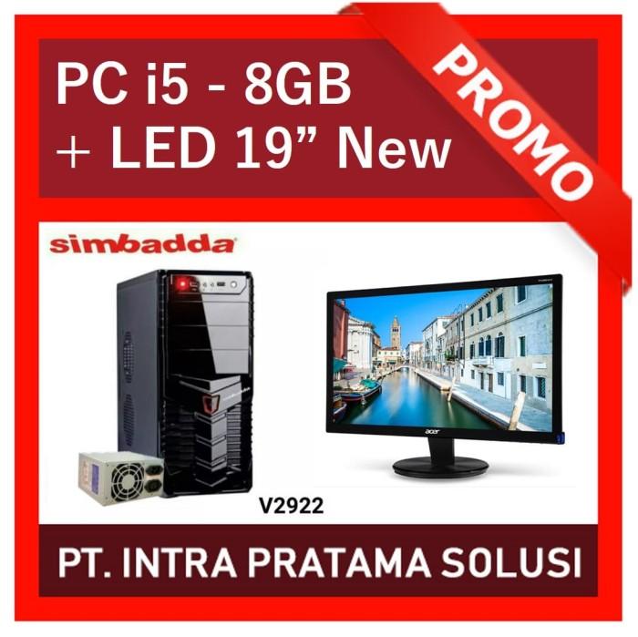harga Pc core i5 + 8gb ram + led 19  (for office needs) Tokopedia.com