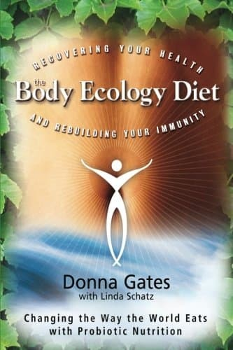 harga The body ecology diet recovering your health and rebuilding your Tokopedia.com