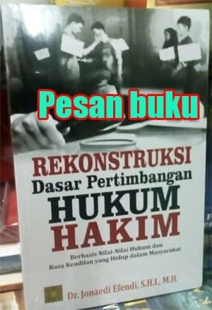harga Buku rekonstruksi dasar pertimbangan hukum hakim - jonaedi efendi Tokopedia.com