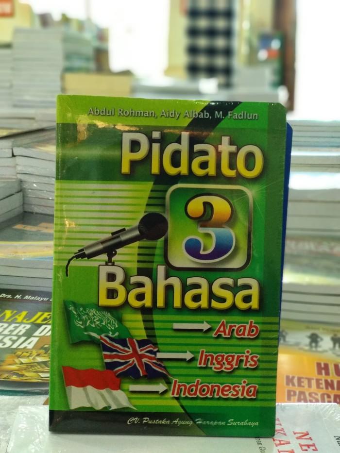 Naskah Pidato 3 Bahasa Arab Inggris Indonesia - Berbagai ...