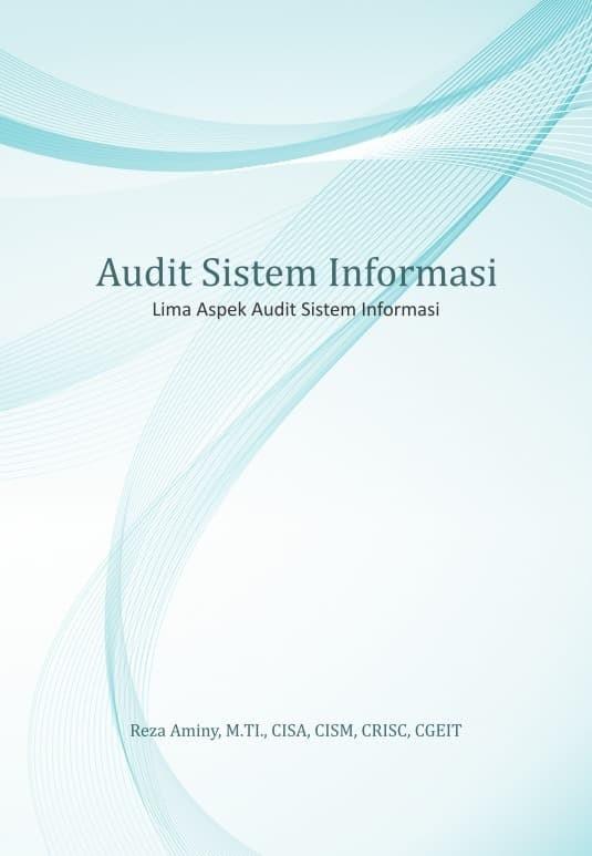 Jual Audit Sistem Informasi Lima Aspek Audit Sistem Informasi