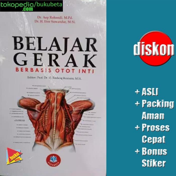 Jual Belajar Gerak Berbasis Otot Inti Aep Rohendi Kab Sleman Buku Beta Tokopedia