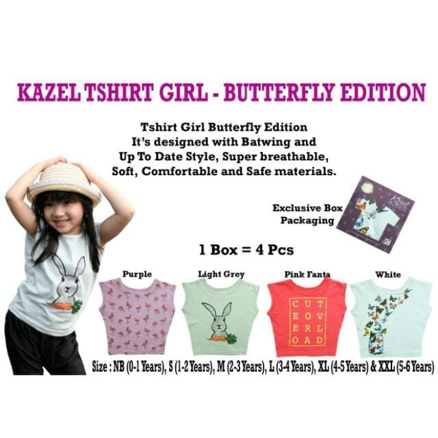 KAZEL TSHIRT GIRL BUTTERFLY EDITION ISI 4 PCS SIZE NB S M L XL XXL