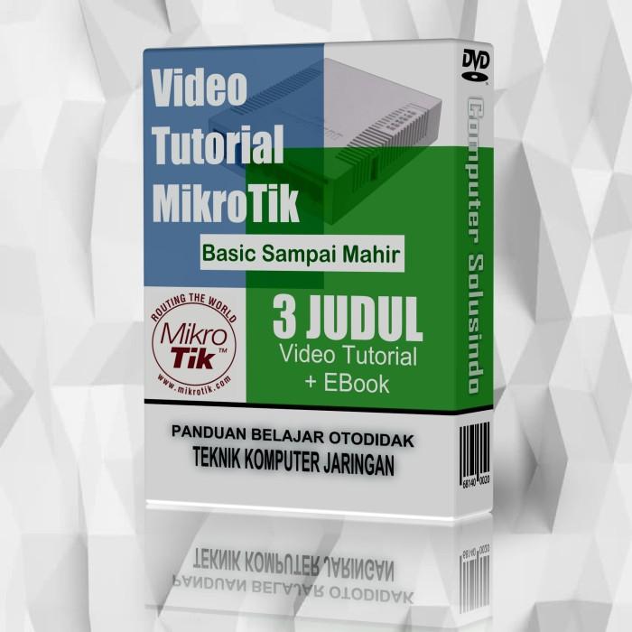 Jual Paket Lengkap Video Tutorial Mahir Konfigurasi Mikrotik - Computer  Solusindo | Tokopedia