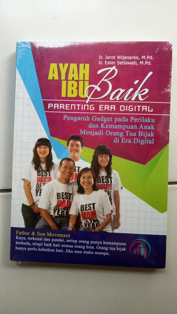 Jual Original Buku Ayah Ibu Baik Parenting Era Digital Mama Suit Kota Depok Fanya Books