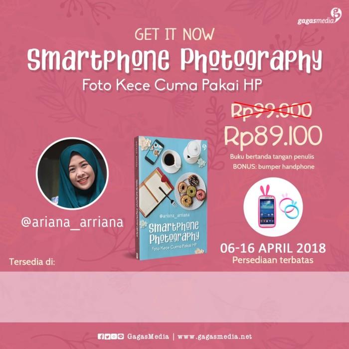 harga Smartphone photography - @ariana_arriana - gagasmedia Tokopedia.com