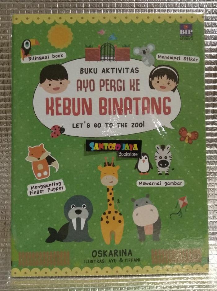Jual Buku Aktivitas Ayo Pergi Ke Kebun Binatang By Oskarina
